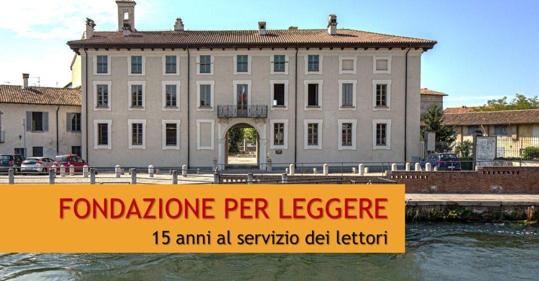 Fondazione Per Leggere – 15 Anni Al Servizio Dei Lettori